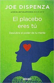 portada libro Joe dispensa El placebo eres tú