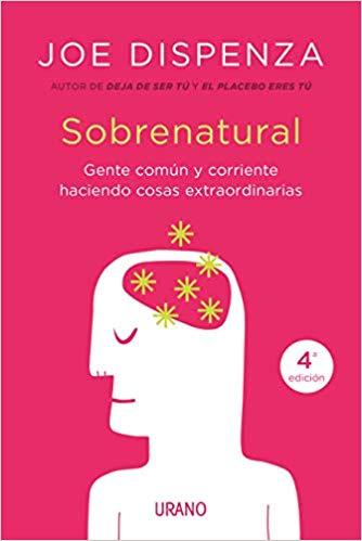 Joe Dispenza Sobrenatural portada libro