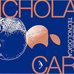 La pesadilla tecnológica – Nicholas Carr