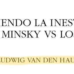 Ciclo economico. Minsky vs austriacos