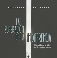 🎧 La superación de la indiferencia. 2017. A. Batthyány